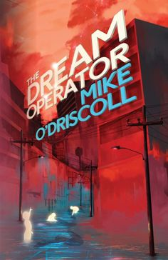 The Dream Operator by Mike O'Driscoll - Released June 30, 2017 #fantasy #horror #shortstories