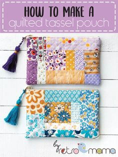 retro mama: Quilted Tassel Pouch Tutorial – Purses And Handbags Diy Small Sewing Projects, Sewing Projects For Beginners, Sewing Tutorials, Sewing Hacks, Sewing Crafts, Sewing Tips, Bag Tutorials, Tutorial Sewing, Craft Tutorials