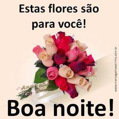 Estas flores são para você!