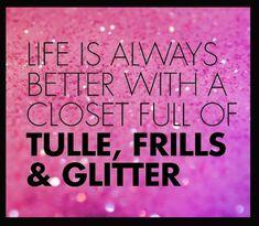 tulle, frills, glitters