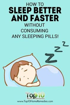 Natural Remedies For Sleep How to Sleep Better and Faster Without Consuming any Sleeping Pills! Ways To Sleep, How To Sleep Faster, How To Get Sleep, Good Sleep, Sleep Well, Tips To Sleep Better, Home Remedies For Sleep, Natural Remedies For Insomnia, Sleep Apnea Remedies