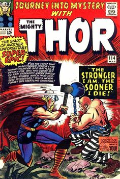 Thor #114, My oldest and favorite Thor comic in my collection!