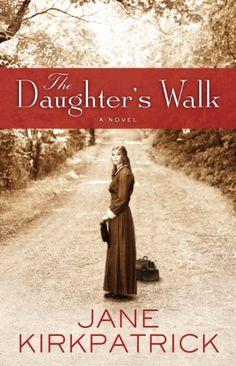 The Daughter's Walk: A Novel by Jane Kirkpatrick https://www.amazon.com/dp/B004EWFUX2/ref=cm_sw_r_pi_dp_x_Dx0Qyb6HZM316