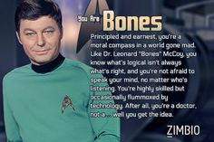 Which Star Trek Original Series character are you? I got Bones! :) Click to take the quiz | via Zimbio