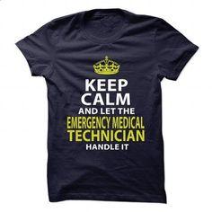 EMERGENCY-MEDICAL-TECHNICIAN - Badass - #sleeve #vintage t shirts. GET YOURS => https://www.sunfrog.com/No-Category/EMERGENCY-MEDICAL-TECHNICIAN--Badass.html?60505