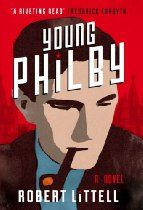 Young Philby By Robert Littell - Englishman Harold Adrian Russell Philby, nicknamed Kim, slips onto the Russian freighter Domatova as it quietly sails out of the Beirut harbour. A spy for the Soviet Union, he flees the Lebanese capital with just the clothes on his back and uncertainty over his fate in Moscow. Will he be welcomed as a senior Soviet intelligence officer? Will the Great Game hes so keen on playing have a third act?