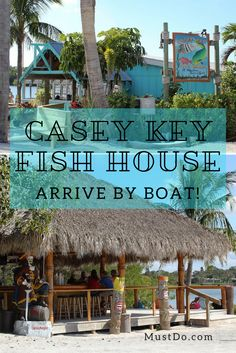 Casey Key Fish House and Tiki Bar in Osprey Florida is a familyfriendly waterfront restaurant with a relaxed Key West style atmosphere. Venice Beach Florida, Sarasota Beach, Cape Coral Florida, Sarasota Florida, Old Florida, Kissimmee Florida, Clearwater Florida, Siesta Key Florida, Siesta Key Beach