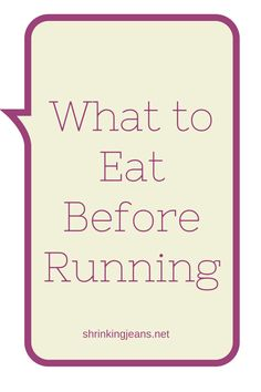 What to Eat Before Running #running #nutrition