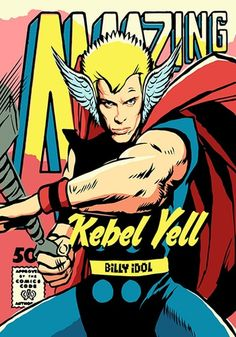 Illustration of Billy Idol as comic book superhero Thor by Butcher Billy