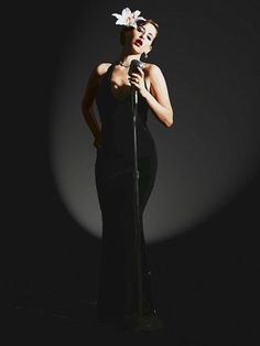 Be a torch singer for at least one night