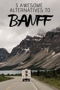 5 Awesome Alternatives to Banff, Alberta – Travel Destinations Canada Summer, Canada Holiday, Canadian Travel, Canadian Rockies, Alberta Travel, Banff Alberta, Alberta Canada, Rocky Mountains, West Coast Road Trip