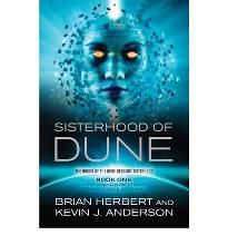 The Sisterhood of Dune By (author) Kevin J. Anderson, By (author) Brian Herbert…
