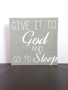 Give it to God painted wood sign – Religious gift – bedroom sign – pastor gift – baptism gift – Christian wood sign – mother's day gift - Modern Christian Signs, Christian Decor, Christian Life, Gifts For Pastors, Bedroom Signs, Bedroom Wall Quotes, Painted Wood Signs, Hand Painted, Religious Gifts