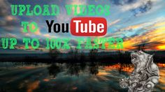 How to UPLOAD videos to YouTube 100 times faster!