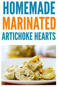 Homemade Marinated Artichoke Hearts Recipe - In 10 minutes you can make deliciously marinated artichokes at home that put the store-bought stuff to shame. They store for weeks in the refrigerator, too! Marinated Artichoke Hearts Recipe, Canned Artichoke Recipes, Artichoke Heart Recipes, Canned Artichoke Hearts, Artichoke Ideas, Side Dish Recipes, Vegetable Recipes, Dishes Recipes, Ww Recipes