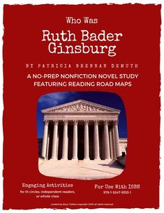 """This book introduces readers to Ruth Bader Ginsburg, her powerful perseverance, and world-changing ideas. Accessible text, supportive features, and interesting """"extras"""" make these books an engaging way to interact with nonfiction. This resource offers materials to create an entire book study or unit. It includes specific text-related questions, extension activities, task cards, vocabulary words, a multiple-choice quiz, and two differentiated projects. Perfect for grades 6-8, all learners."""