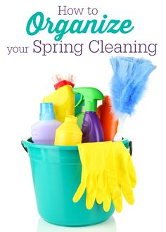 How to Organize your Spring Cleaning - five easy steps to a fresh, clean home!