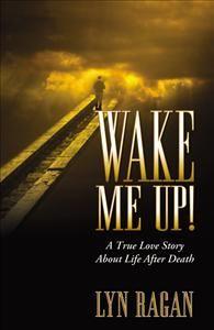 LYN RAGAN - Author - Wake Me Up!