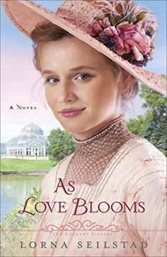 As Love Blooms: A Novel (The Gregory Sisters) by Lorna Seilstad http://www.amazon.com/dp/0800721837/ref=cm_sw_r_pi_dp_gIauvb076J7CY