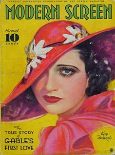 "Kay Francis ~ ""Modern Screen"" magazine, August 1934..."