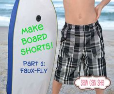 Let's make boardshorts! {Part 1} — Sew Can She | Free Daily Sewing Tutorials