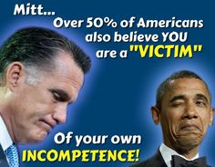 Mitt Romney: A victim of his own incompetence
