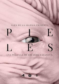 Pieles (2017). Dir. Eduardo Casanova