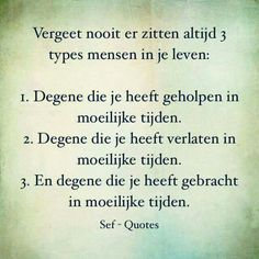 Sef Quotes, Words Quotes, Qoutes, Hurt Quotes, Strong Quotes, Dutch Words, Motivational Quotes, Inspirational Quotes, Dutch Quotes