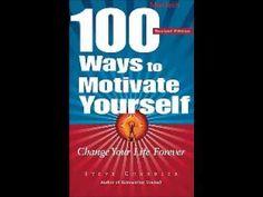 100 Ways To Motivate Yourself - Part 2 Steve Chandler http://www.ibosocial.com/Ganodermaguy/pressrelease.aspx?prid=422792