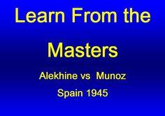 Alexander Alekhine vs A Munoz - Spain 1945