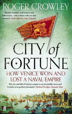 A-magisterial-work-of-gripping-history-City-of-Fortune-tells-the-story-of-the-Venetian-ascent-from-lagoon-dwellers-to-the-greatest-power-in-the-Mediterranean-an-epic-five-hundred-year-voyage-that-encompassed-crusade-and-trade-plague-sea-battles-and-colonial-adventure