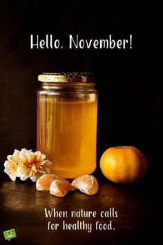 Hello, November. When nature calls for healthy food.