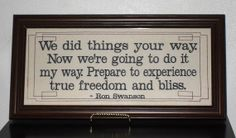 """Quote Ron Swanson """"My Way"""" from 'Parks  Recreation' framed embroidery 7x16""""- adjustable in color"""