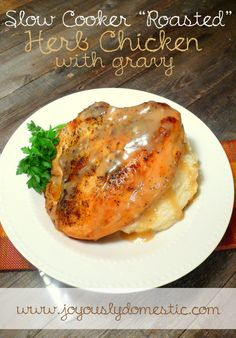 "Slow Cooker ""Roasted"" Herb Chicken with Gravy MADE 10/24/14 - liked the herb flavors, but, as expected, the chicken turned out nothing like the picture. the meat was also dry. :("