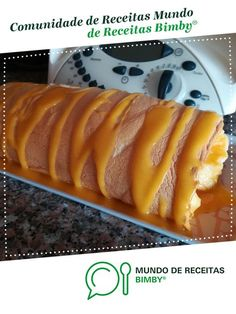 Torta de claras com doce de ovos de Anita Cruz. Receita Bimby® na categoria Sobremesas do www.mundodereceitasbimby.com.pt, A Comunidade de Receitas Bimby®.