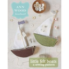 little felt boat ornament : pdf pattern – ann wood handmade Easy Felt Crafts, Felt Diy, Fun Crafts, Ornaments Design, Felt Ornaments, Christmas Ornament, Christmas Wood, Christmas Signs, Holiday Ornaments