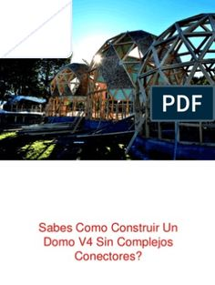 Sistema de Domos en al cosntrucciones   Naturaleza Book Report Projects, Geodesic Dome, Glamping, Fair Grounds, San, Garage, Travel, Design, House