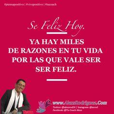 Ser feliz es una elección #tucoach #coaching #piensapositivo #vivepositivo