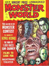 "Monster World Magazine #2, May 1975, VF/NM, Last Issue! Becomes Quasimodo's Monster Magazine with #3. ""Nightmare Theater,"" Making of the original ""King Kong,"" ""Phantom of the Paradise,"" ""Young Frankenstein,"" ""Captain Kronos,"" ""House of Whipcord,"" Vincent Price filmography, Lon Chaney, Sr. filmography, ""The Hydra Horror"" story with Norman Nodel artwork, and more! $25"