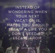 Ben jij aan het aftellen naar je vakantie of geniet je van elk moment in je werk en leven?