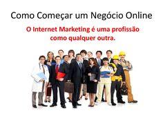 Dicas para Começar um Negócio Online by Paula Garcia via slideshare O Internet Marketing é uma profissão como qualquer outra. Muitas pessoas encaram o seu negócio de forma leviana, não fazem isso e depois não têm sucesso. Nesta apresentação: http://www.slideshare.net/paulavgarcia/como-comear-um-negcio-online explico porquê