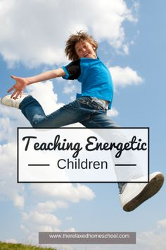 10 tips for homeschooling an energetic child! #homeschool