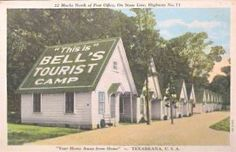 Bell's Tourist Camp, on State Line, Texarkana