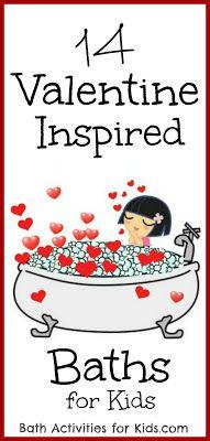 Valentine Inspired Baths ~ Bath Activities for Kids