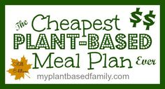 The Cheapest Plant-Based Meal Plan Ever - My Plant-Based Family