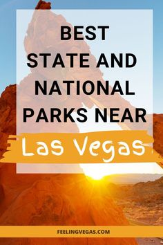 Best State and National Parks Near Las Vegas Las Vegas Tips, Visit Las Vegas, Grand Canyon National Park, National Parks, Vegas Vacation, Vacation Ideas, Gorges State Park, Lake Mead, Travel Expert