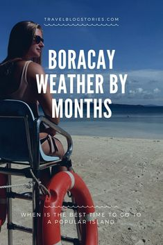 Boracay Weather by Months — When Is the Best Time to Go to a Popular Island #philippines #boracay