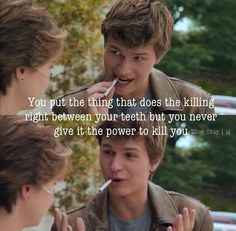 ♥Augustus Waters ★The Fault In Our Stars ★ Hazel Grace, Star Quotes, Movie Quotes, Fault In The Stars, John Green Books, Augustus Waters, Looking For Alaska, Into The West, Tfios