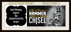 The new program HAMMER & CHISEL is NOW AVAILABLE and the test group is forming! Inquire within!!