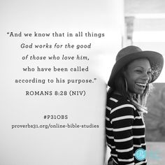 Romans 8:28 || Our memory verse for week 6 of our #BecomingMore study at Proverbs 31 Online Bible Studies.